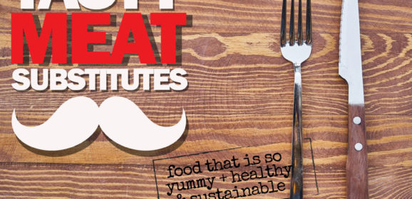 Tasty Meat Substitutes